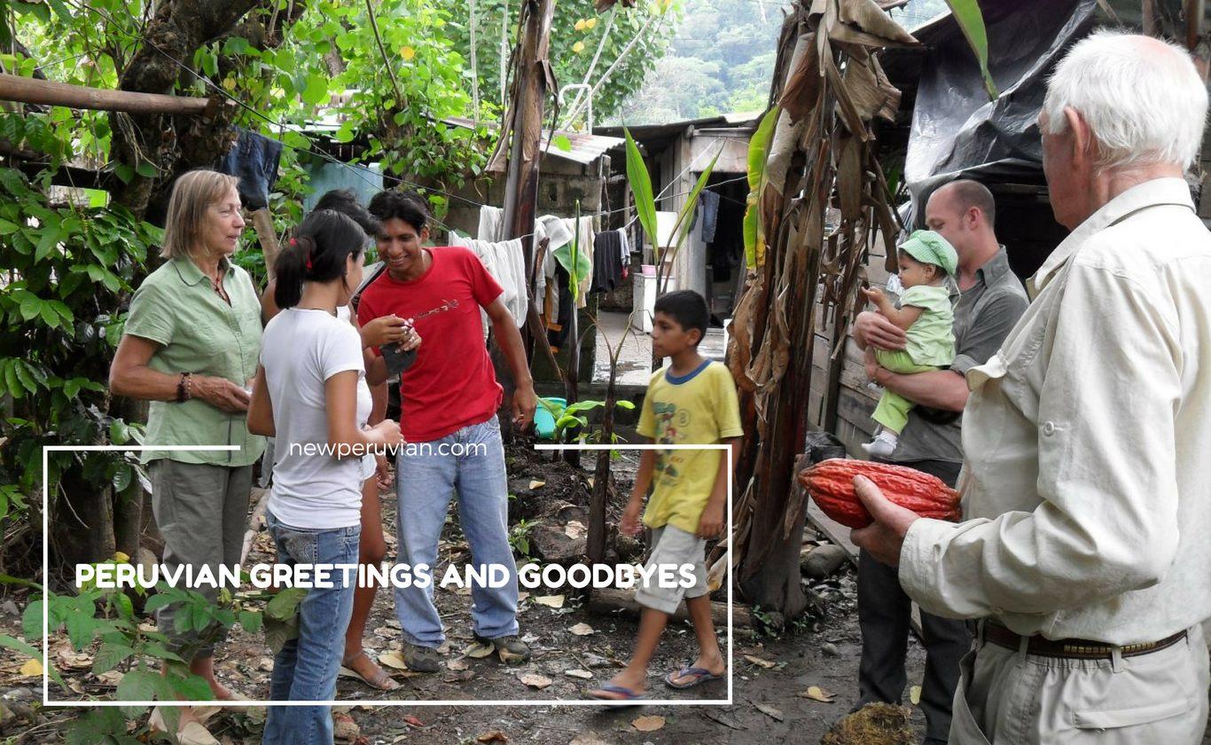 Peruvian greetings and goodbyes